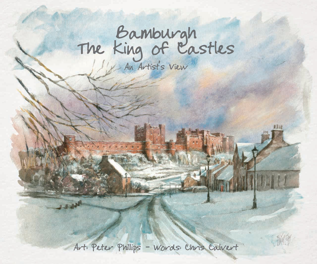 'Bamburgh  —  The King of Castles' cover